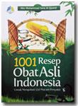 Buku 1001 Resep Obat Asli Indonesia