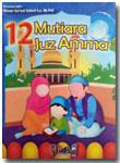 Buku Anak 12 Mutiara Juz Amma