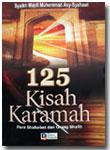 Buku 125 Kisah Karamah Para Shahabat Dan Orang Shalih