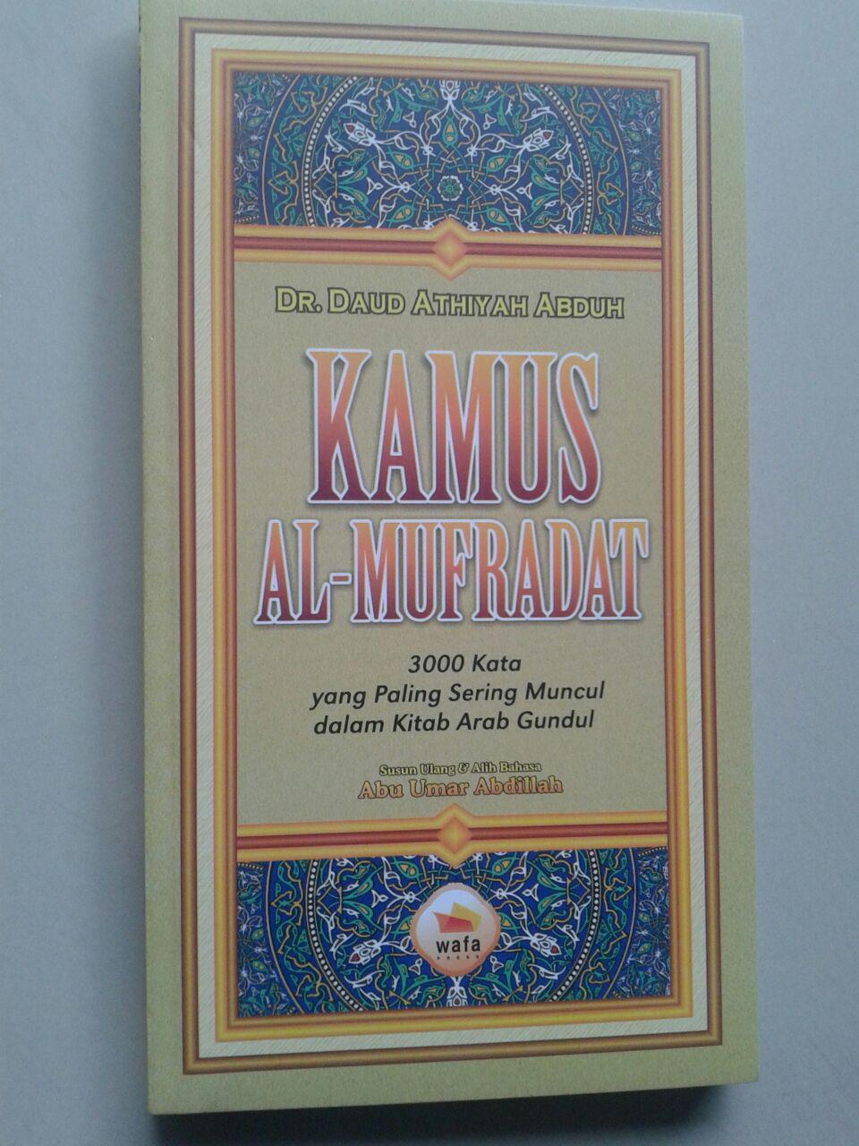 Kamus Al-Mufradat 3000 Kata Yang Sering Muncul Dalam Kitab Gundul cover 2