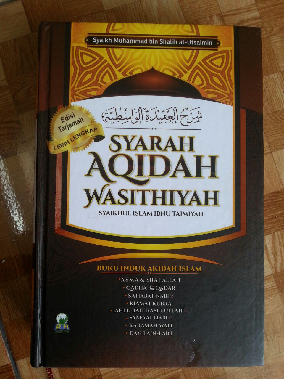Buku Syarah Aqidah Wasithiyah Induk Akidah Islam cover
