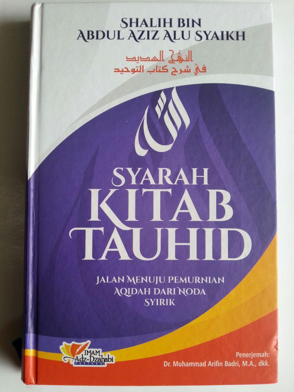 Buku Syarah Kitab Tauhid Jalan Menuju Permurnian Aqidah cover 2