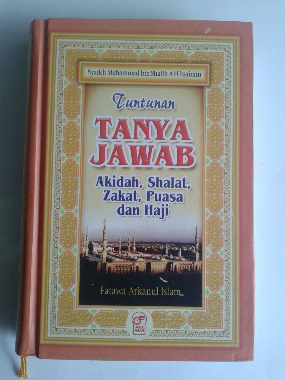 Buku Tuntunan Tanya Jawab Aqidah Shalat Zakat Puasa Dan Haji cover 2