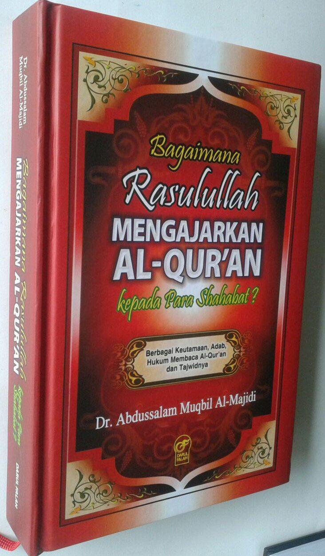 Buku Bagaimana Rasulullah Mengajarkan Al-Quran Kepada Para Sahabat cover 3