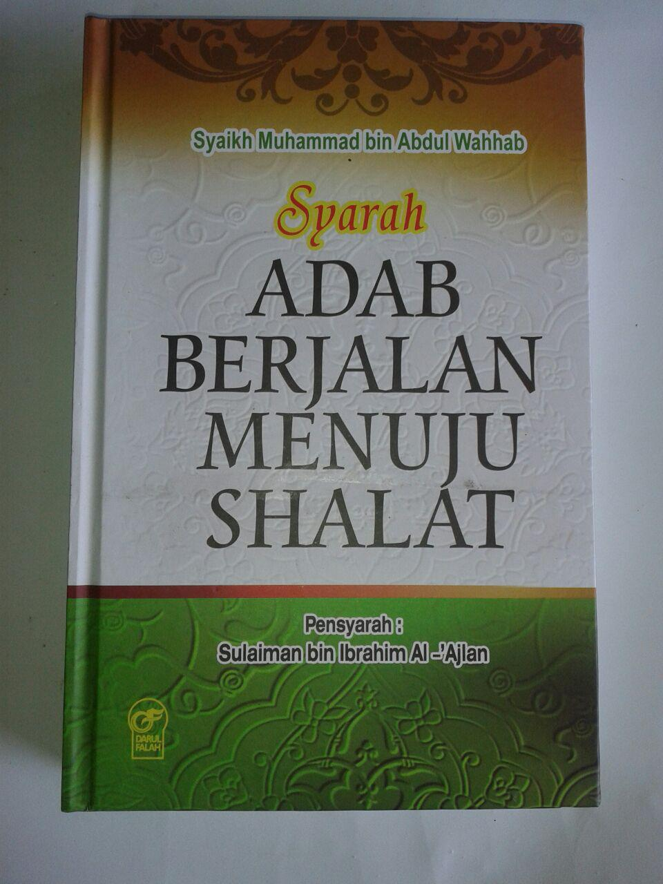 Buku Syarah Adab Berjalan Menuju Shalat cover 2