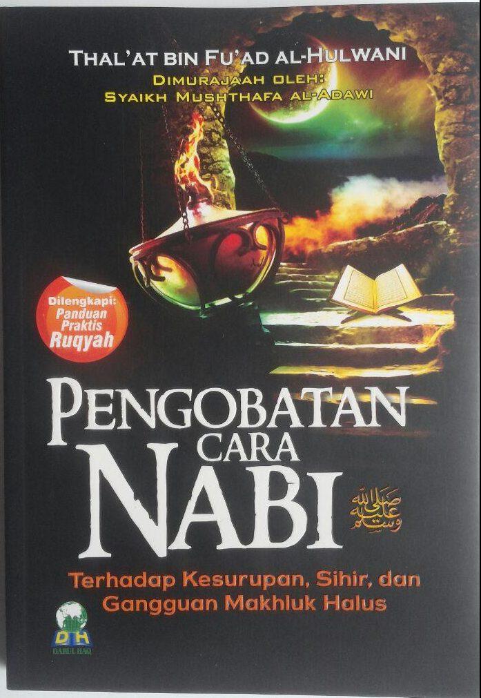 BK459 Buku Pengobatan Cara Nabi Terhadap Kesurupan, Sihir, dan Gangguan Makhluk Halus cover 2