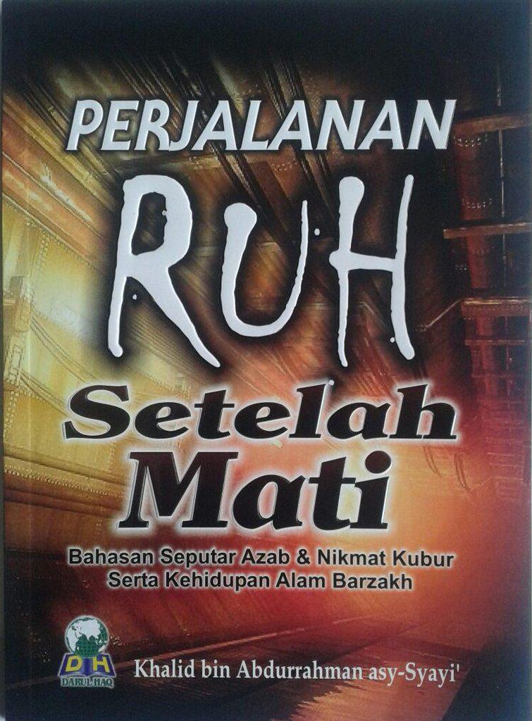 Buku Perjalanan Ruh Setelah Mati cover 2