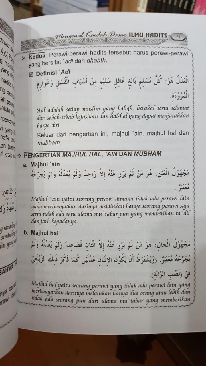 Buku Mengenal Kaedah Dasar Ilmu Hadits Penjelasan Al-Mandhumah Al-Baiquniyah isi 3