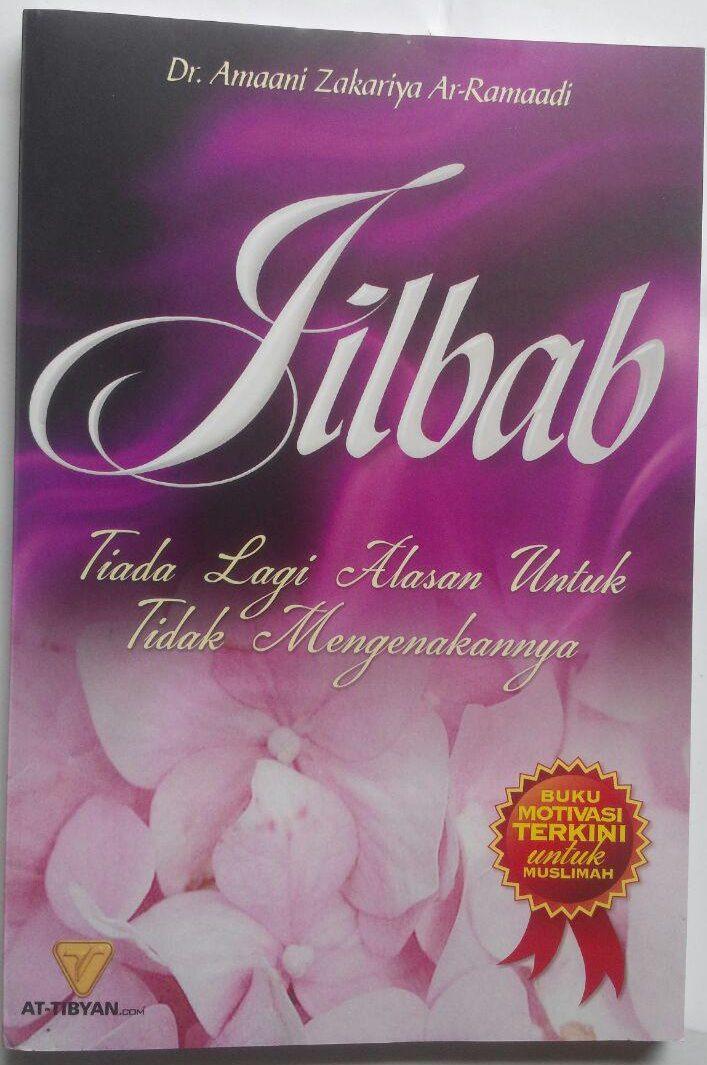 Buku Jilbab Tiada Lagi Alasan Untuk Tidak Mengenakannya 23,000 15% 19,550 cover 2