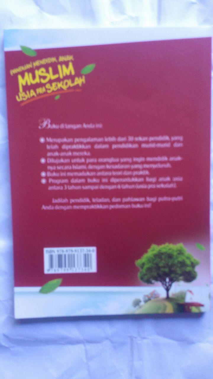 Buku Panduan Mendidik Anak Muslim Usia Pra Sekolah 20,000 15% 17,000 cover