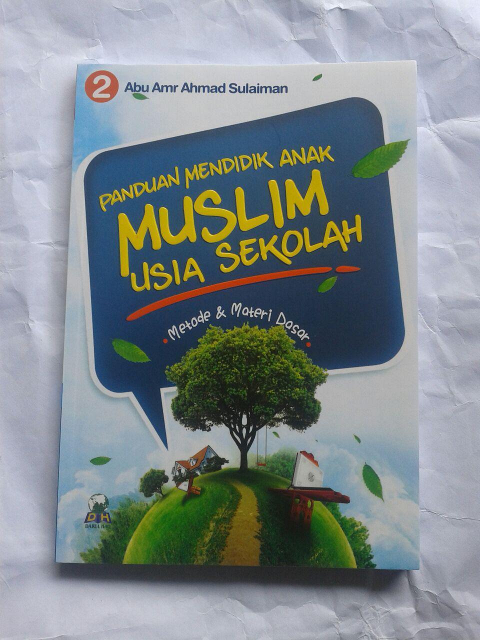 Buku Panduan Mendidik Anak Muslim Usia Sekolah 26,000 15% 22,100 cover