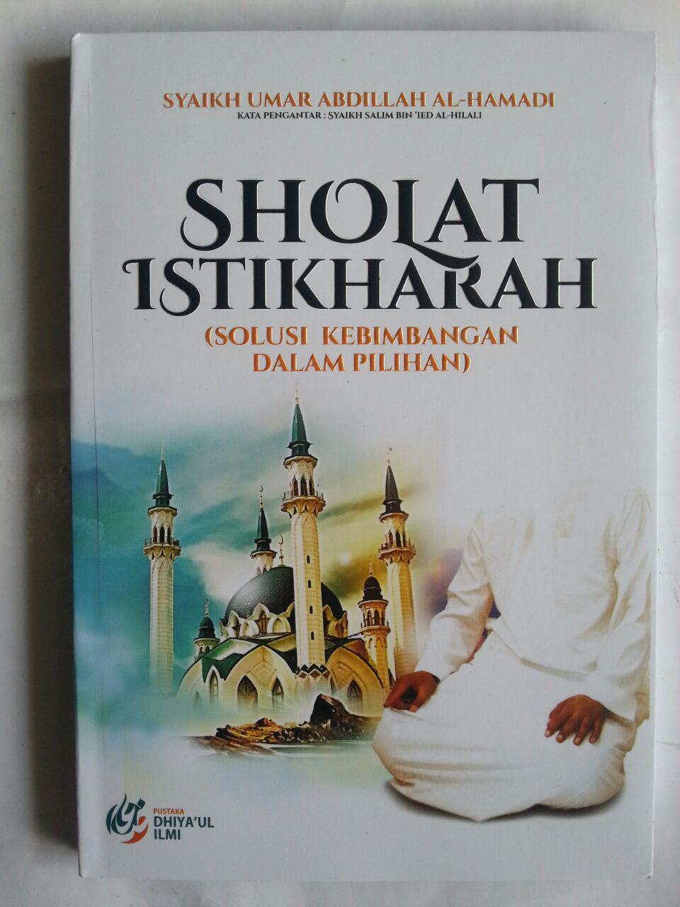 Buku Shalat Istikharah Solusi Kebimbangan Dalam Pilihan cover 2