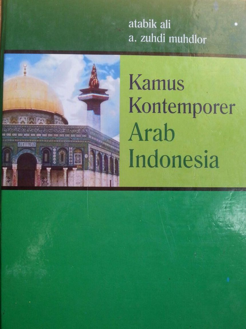 Kamus Al-'Ashri Kamus Kontemporer Arab Indonesia cover