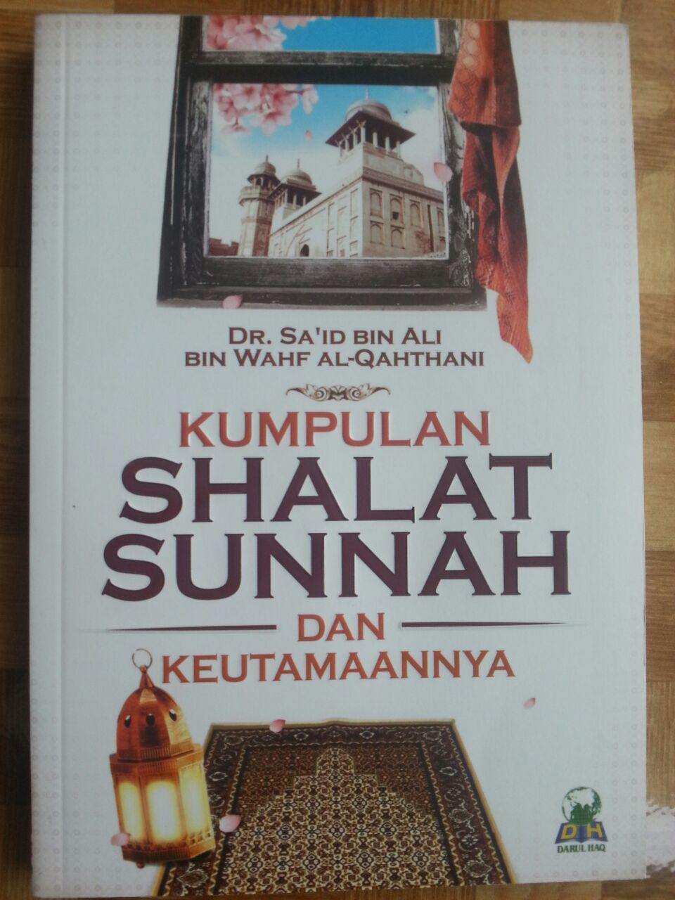 Buku Kumpulan Shalat Sunnah Dan Keutamaannya cover 2