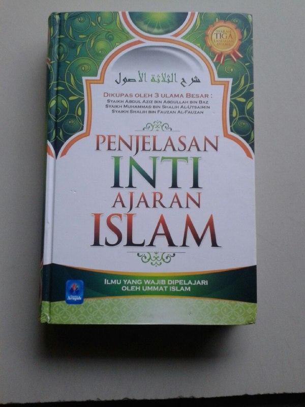 Buku Penjelasan Inti Ajaran Islam Ilmu Yang Wajib Dipelajari cover 2