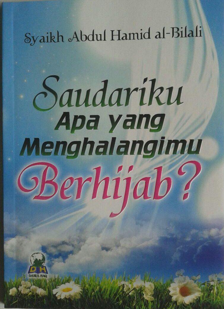Buku Saudariku Apa Yang Menghalangimu Berhijab cover 2