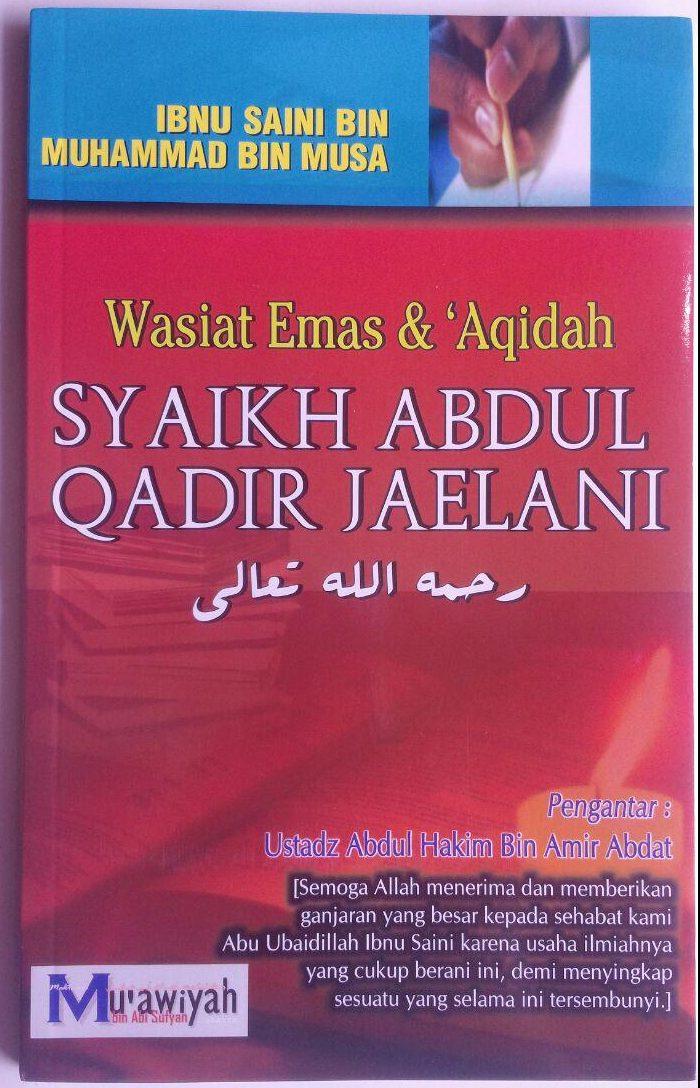 Buku Wasiat Emas Dan Aqidah Syaikh Abdul Qadir Jaelani 35,000 15% 29,750 cover 2