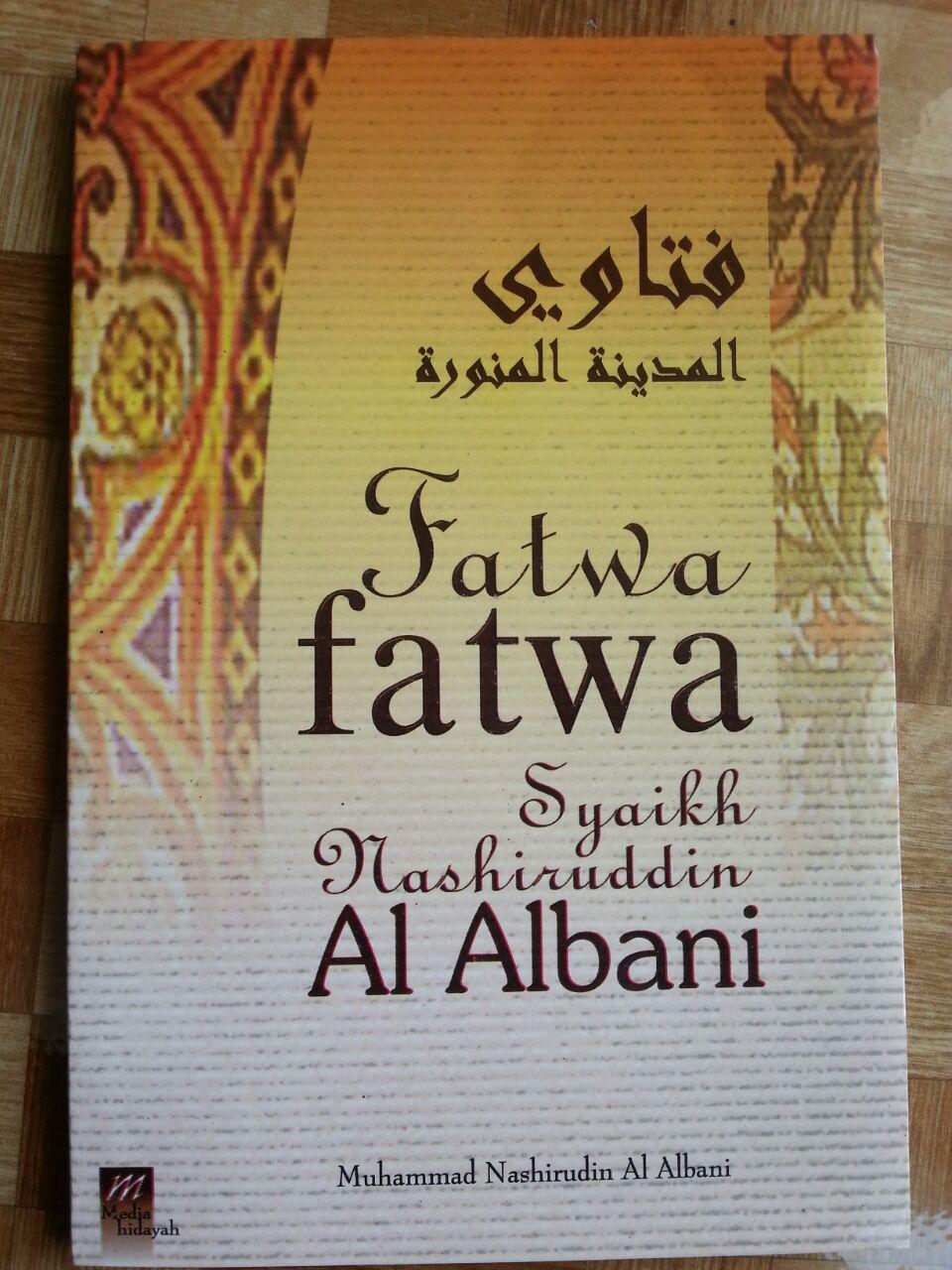 Fatwa-fatwa Syaikh Muhammad Nashiruddin al-Albani cover 2