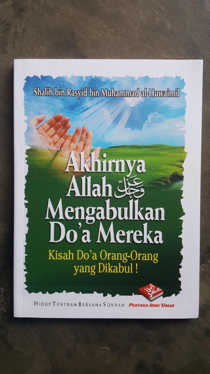 Buku Akhirnya Allah Mengabulkan Doa Mereka cover