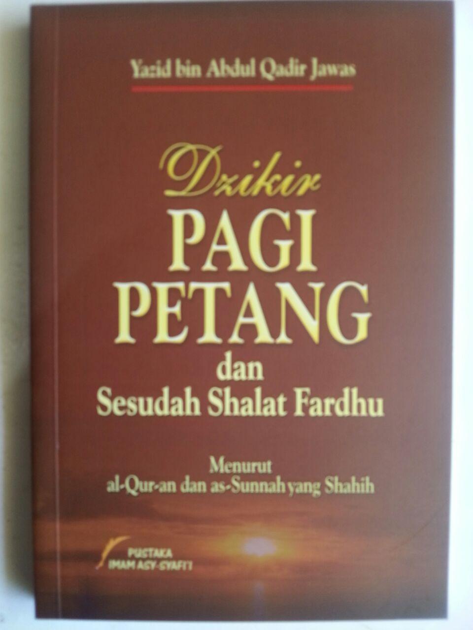 Buku Dzikir Pagi Petang Dan Sesudah Shalat Fardhu cover 2