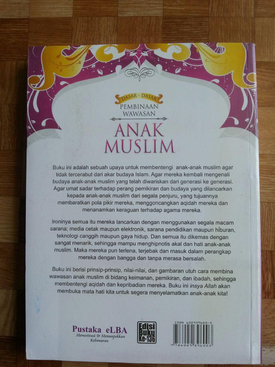 Buku Dasar-Dasar Pembinaan Wawasan Anak Muslim cover
