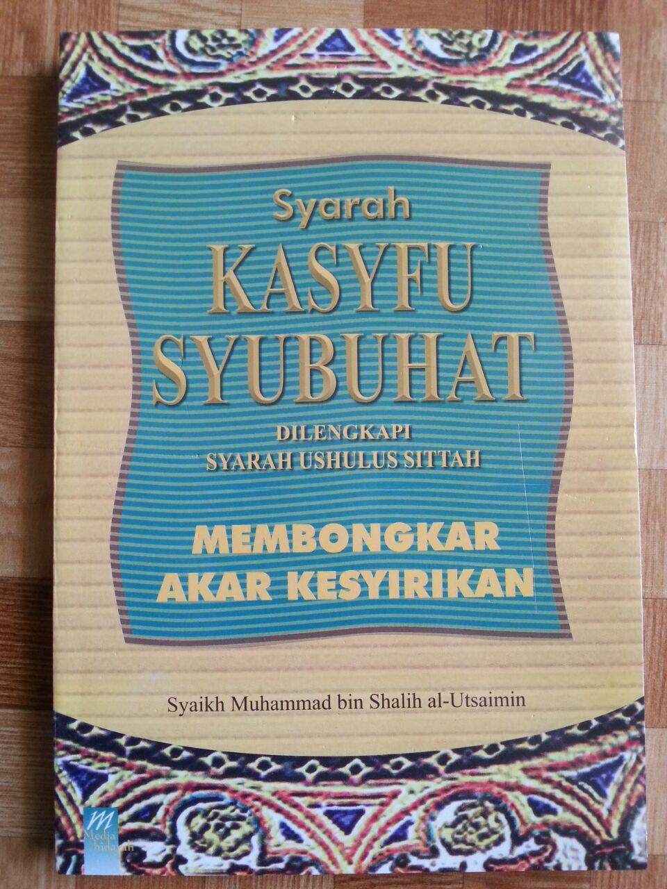 Buku Syarah Kasyfu Syubhat (Membongkar Akar Kesyirikan) cover 2