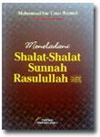 Buku Meneladani Shalat Shalat Sunnah Rasulullah
