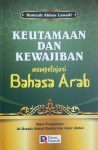 Buku Keutamaan dan Kewajiban Mempelajari Bahasa Arab cover 2