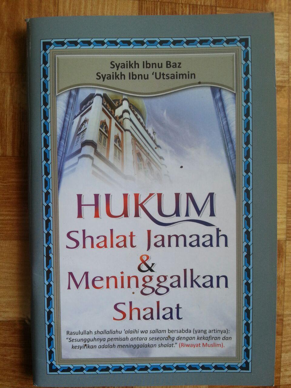 Buku Hukum Shalat Berjamaah dan Meninggalkan Shalat cover 2