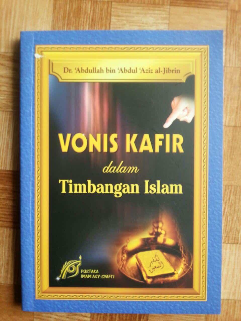 Buku Vonis Kafir Dalam Timbangan Islam cover 2