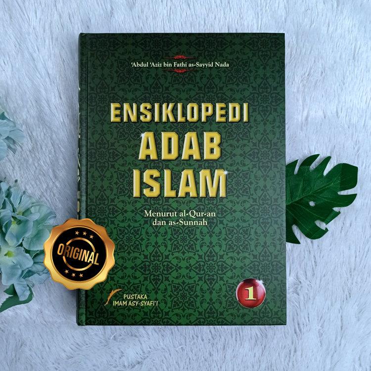 Buku Ensiklopedi Adab Islam Menurut al-Quran Dan as-Sunnah 2 Jilid