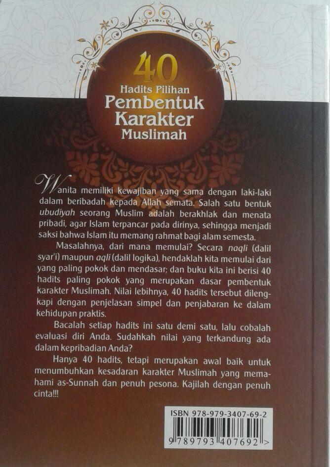 Buku 40 Hadits Pilihan Pembentuk Karakter Muslimah cover