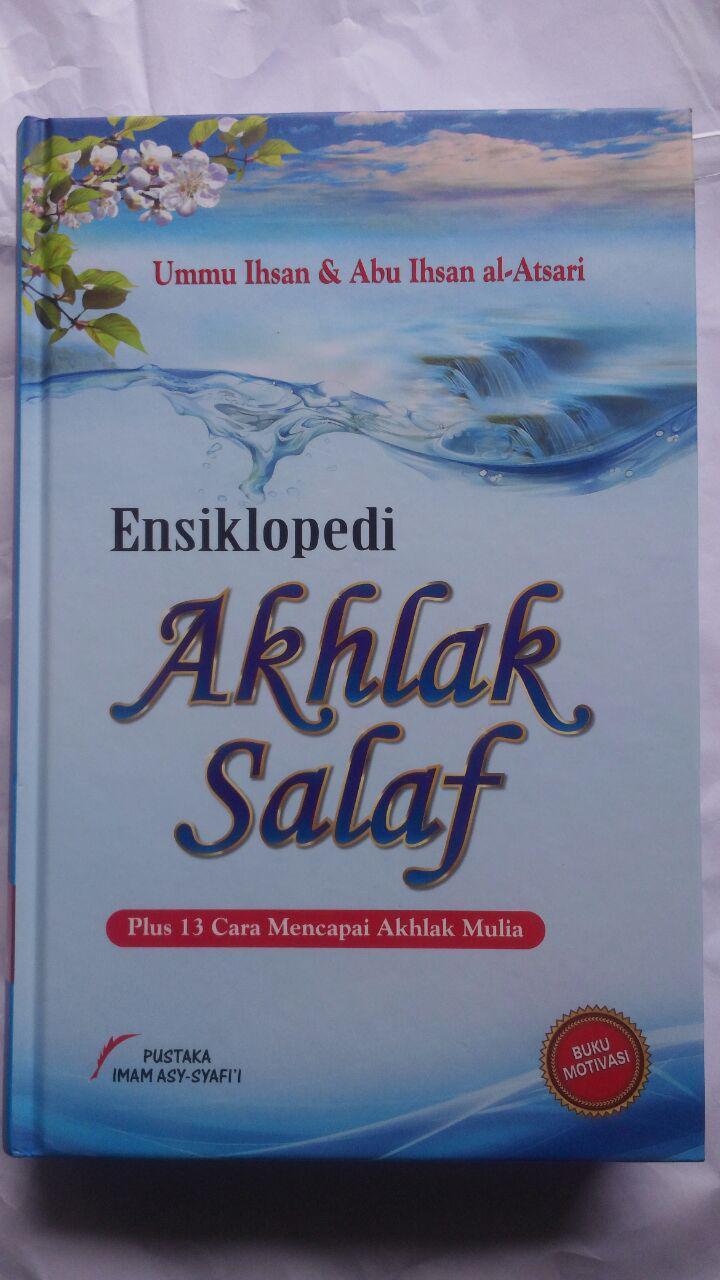 Buku Ensiklopedi Akhlak Salaf Plus 13 Cara Mencapai Akhlak Mulia cover