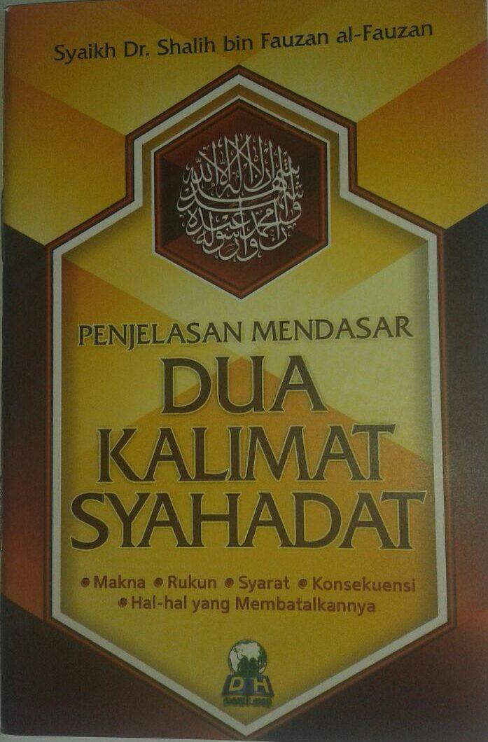 Buku Saku Penjelasan Mendasar Dua Kalimat Syahadat cover 2