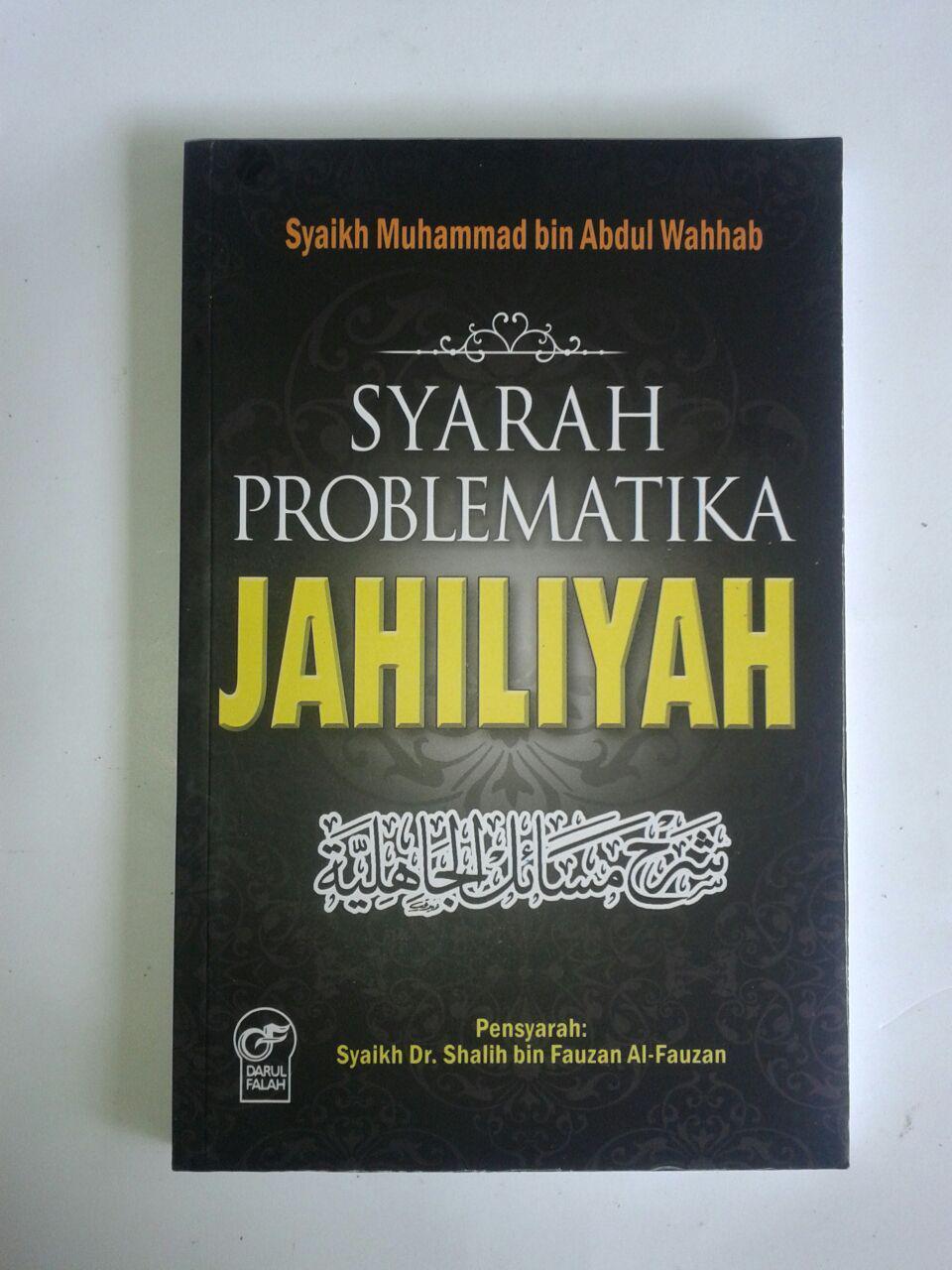 Buku Syarah Problematika Jahiliyah cover 2