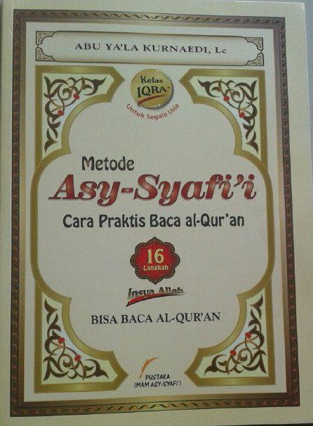 Buku Metode Asy-Syafi'i Cara Praktis Baca Al-Qur'an Kelas Iqra cover