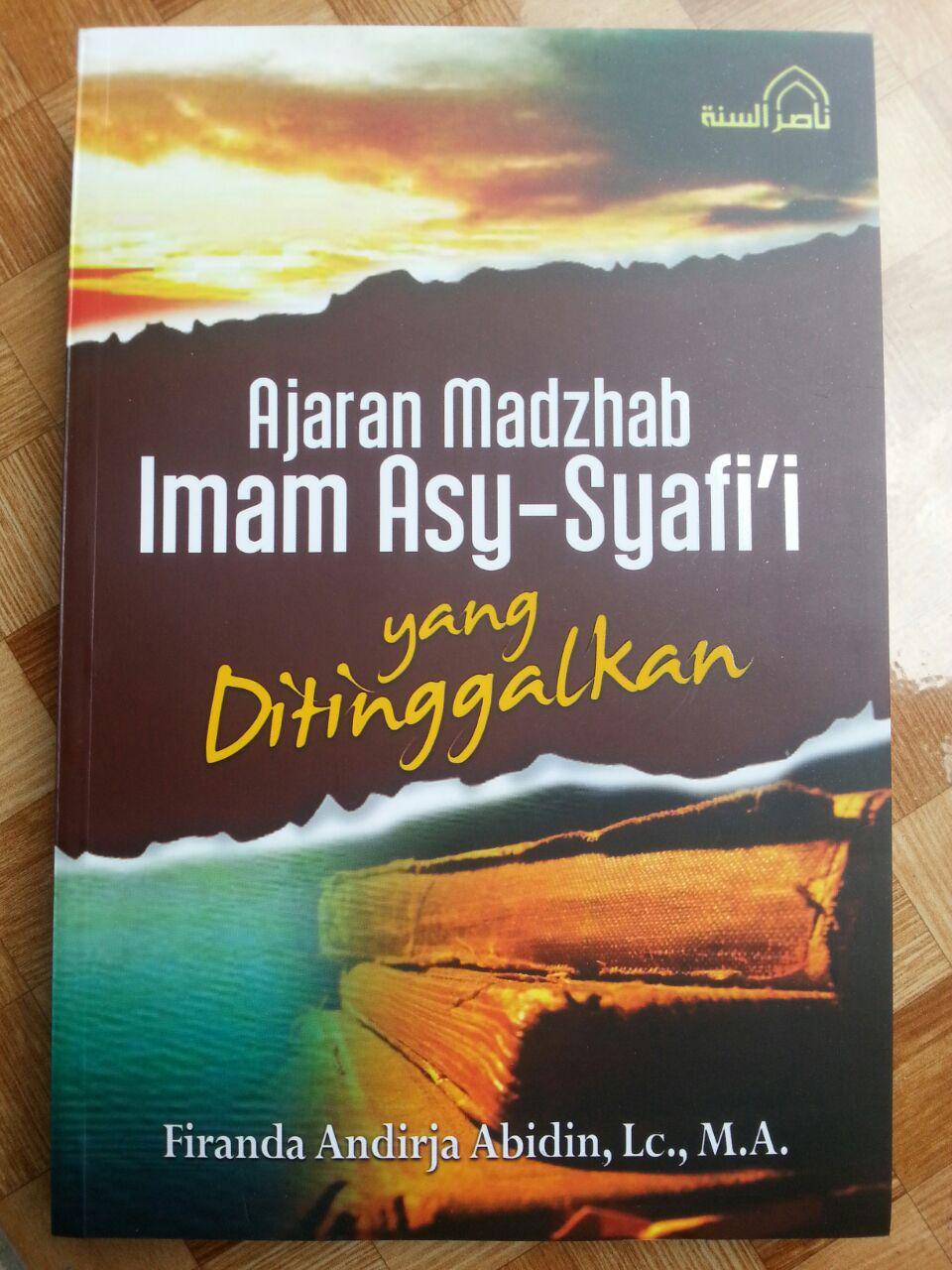 Buku Ajaran Madzhab Imam Asy-Syafii Yang Ditinggalkan cover 2