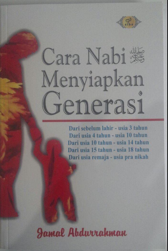 Buku Cara Nabi Mempersiapkan Generasi 78,000 20% 62,400 cover 2