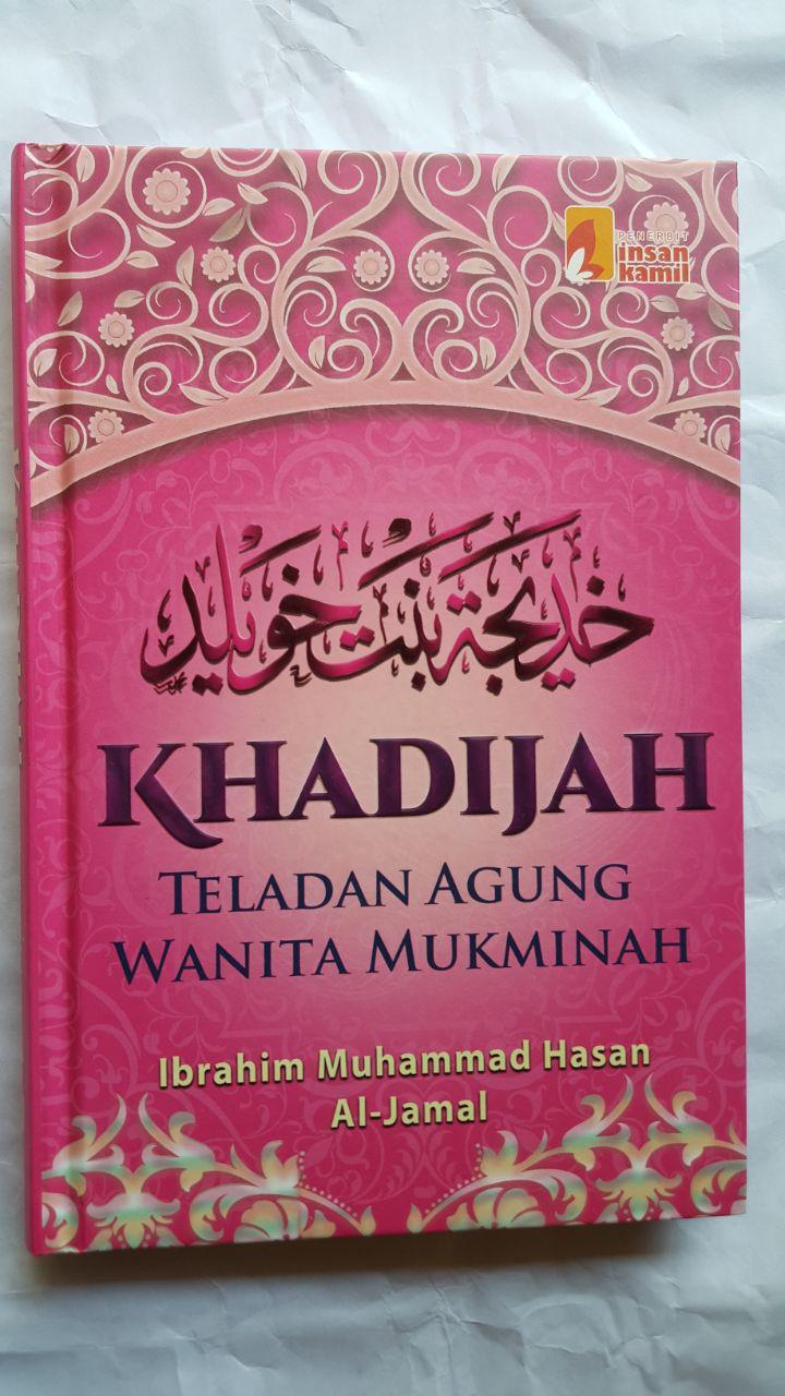 Buku Khadijah Teladan Agung Wanita Mukminah cover