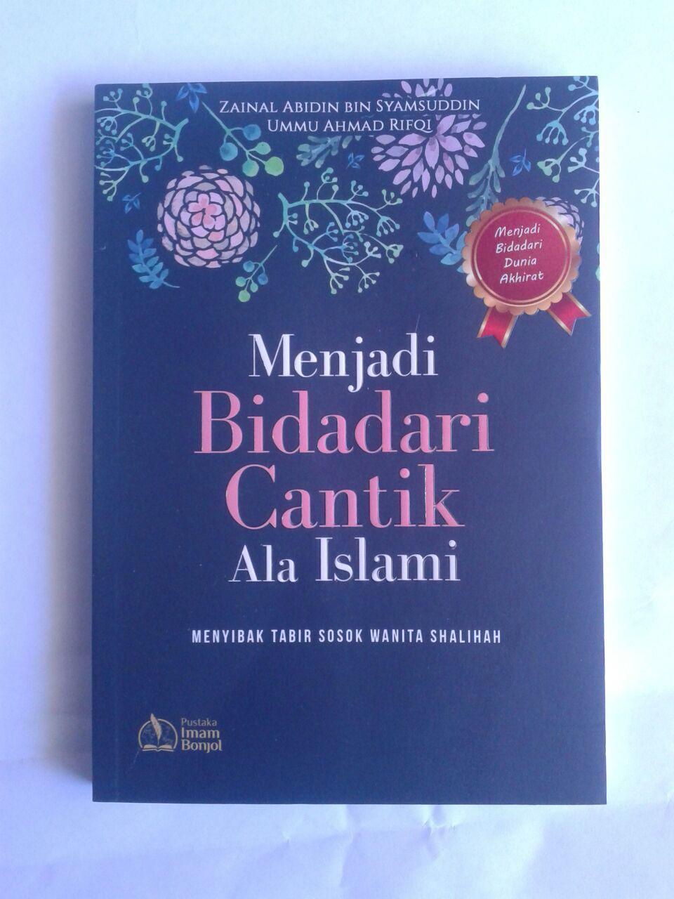 Buku Menjadi Bidadari Cantik Ala Islami Sosok Wanita Shalihah cover 2