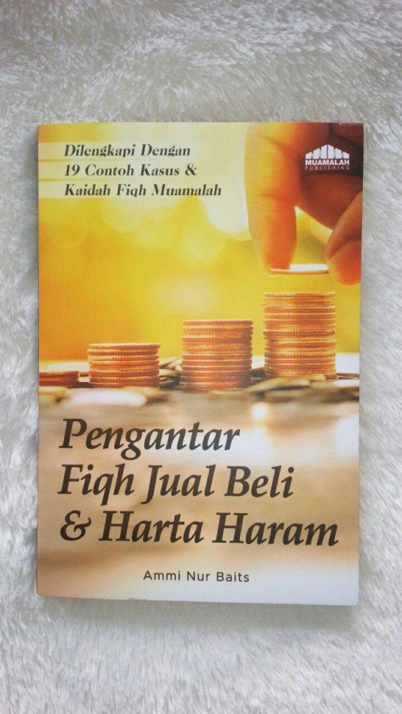 Buku Pengantar Fiqih Jual Beli Dilengkapi Contoh Kasus