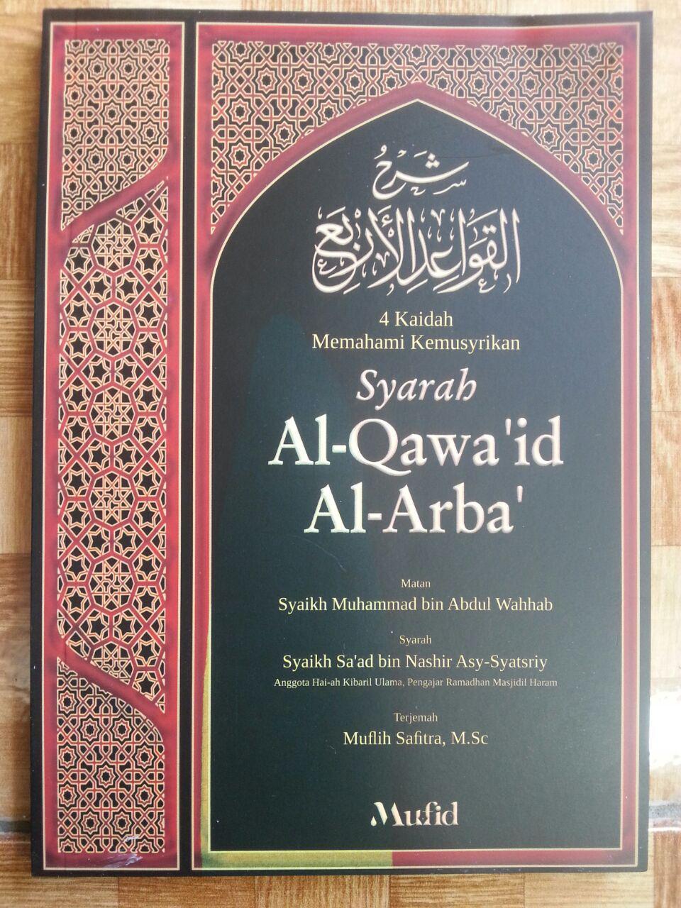 Buku Syarah al-Qawa'id al-Arba' 4 Kaidah Memahami Kemusyrikan cover 2