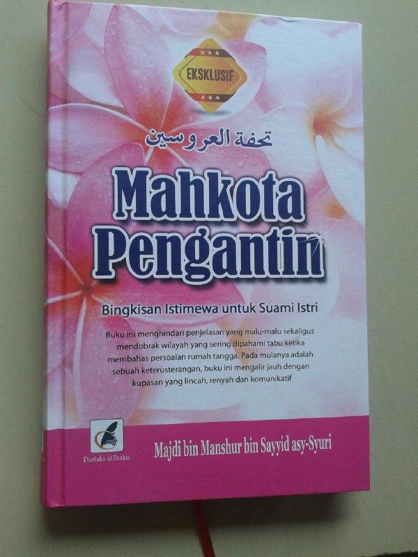 Buku Mahkota Pengantin Bingkisan Istimewa Untuk Suami Istri cover