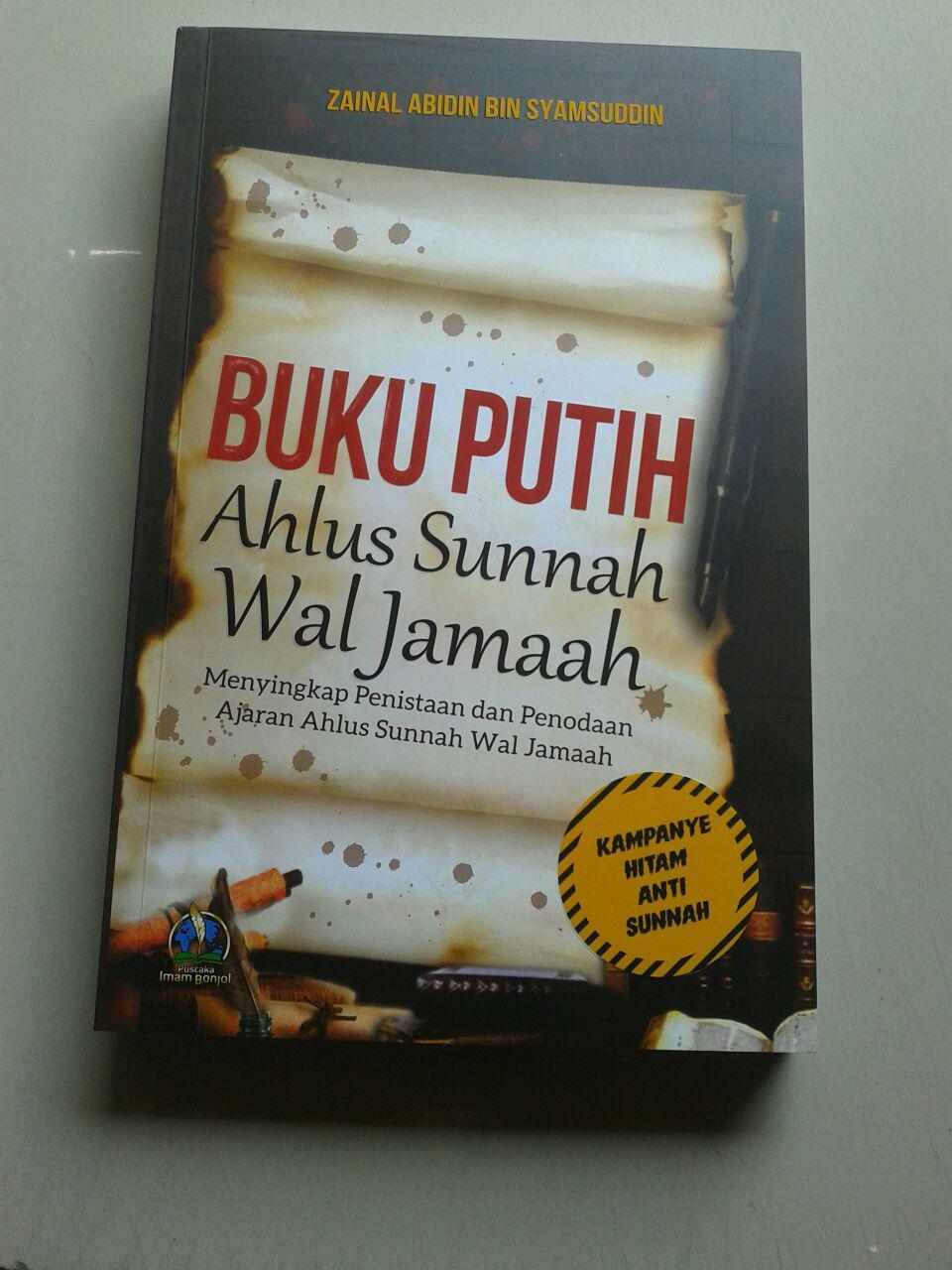 Buku Putih Ahlus Sunnah Wal Jamaah Menyingkap Penistaan Dan Penodaan cover 2
