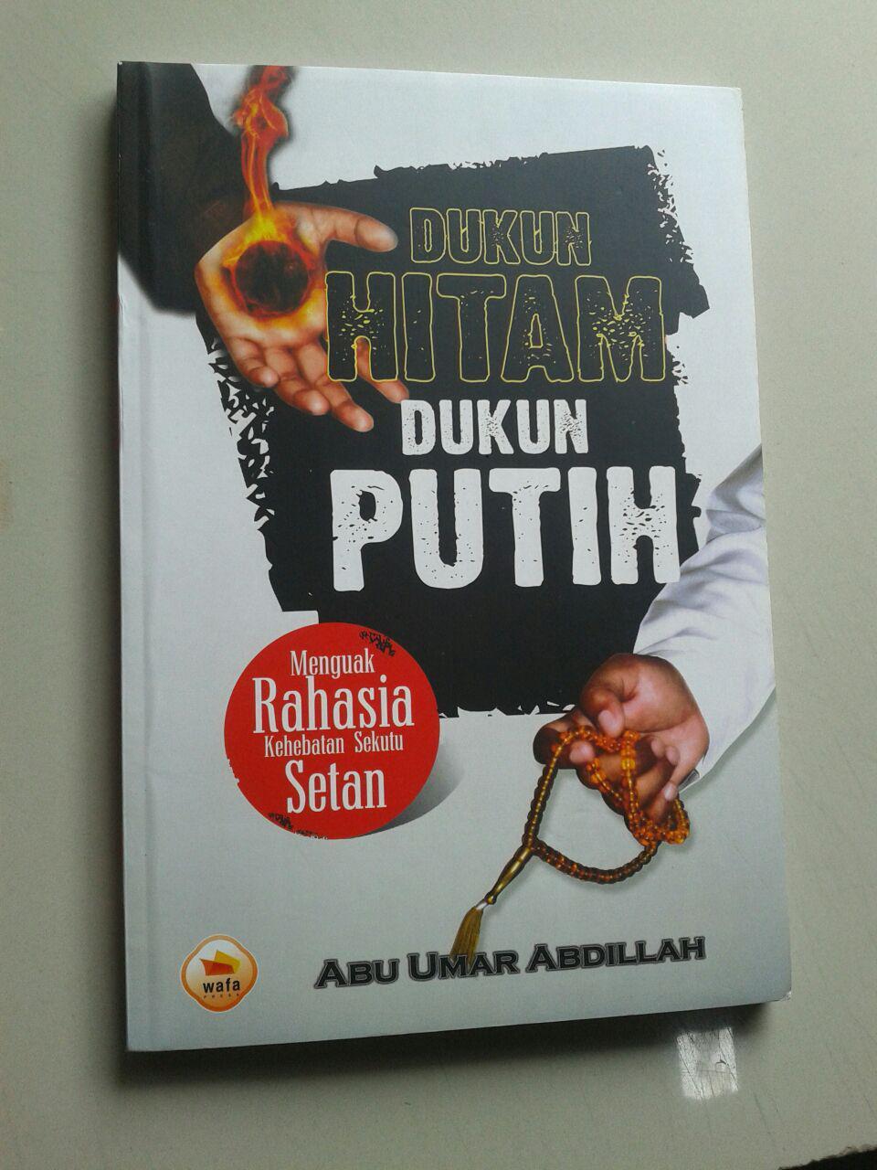 Buku Dukun Hitam Dukun Putih Menguak Rahasia Kehebatan Sekutu Setan cover