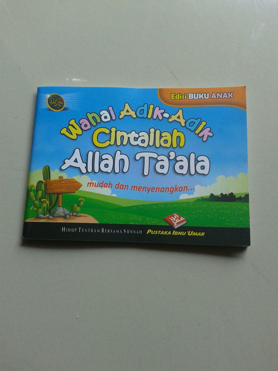 Buku Saku Anak Wahai Adik Adik Cintailah Allah Ta'ala cover