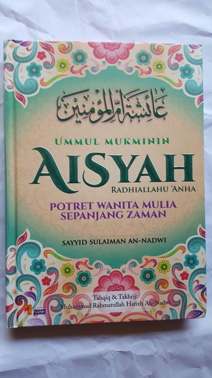 Buku Ummul Mukminin Aisyah Potret Wanita Mulia Sepanjang Masa cover