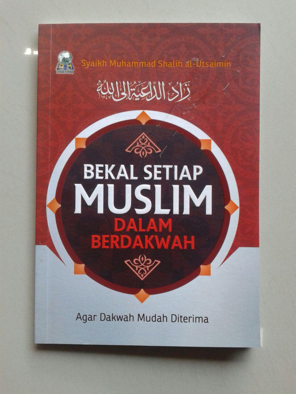 Buku Saku Bekal Setiap Muslim Berdakwah Agar Dakwah Mudah Diterima cover 2