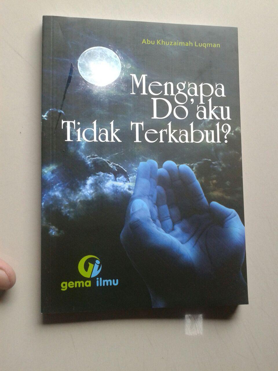 Buku Mengapa Do'aku Tidak Terkabul? cover 2