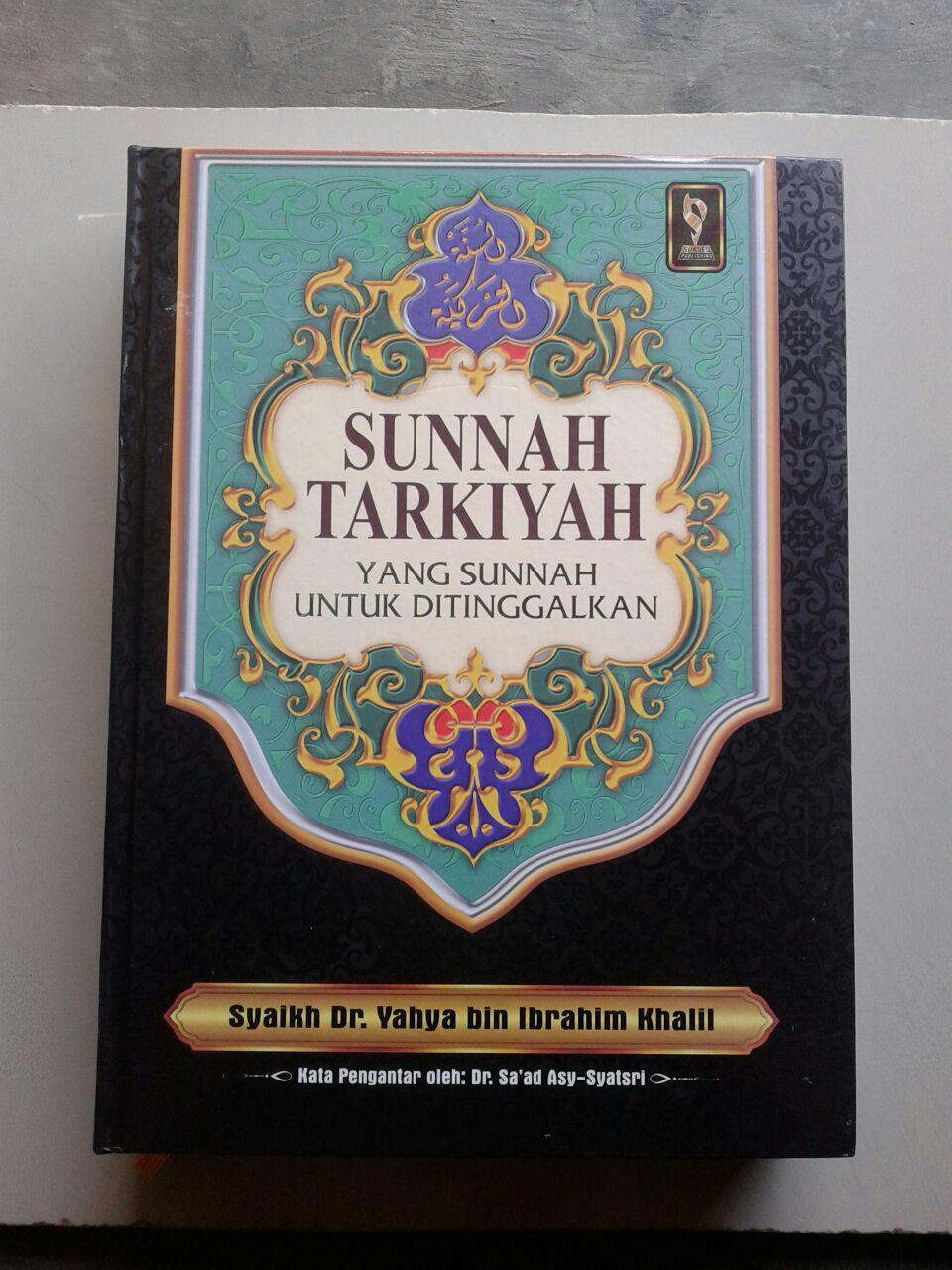 Buku Sunnah Tarkiyah Yang Sunnah Untuk Ditinggalkan cover 2